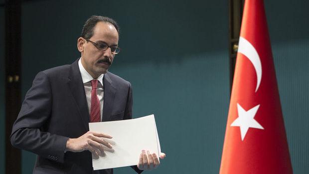 Kalın: ABD ile PKK konusunda işbirliği artacak