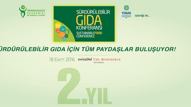 'Sürdürülebilir Gıda Konferansı' 18 Ekim'de gerçekleşecek