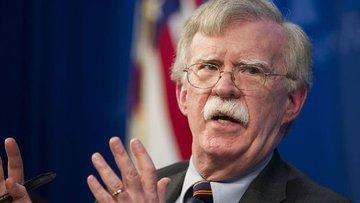 ABD/Bolton: İran asla nükleer silah sahibi olamayacak