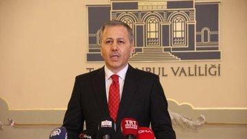 İstanbul Valisi Yerlikaya: İstanbul'da 117 vatandaşımız h...