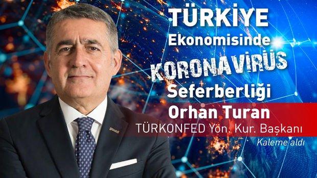 TÜRKONFED/ Turan: Dijitalleşmenin artacağı bir dönem başladı