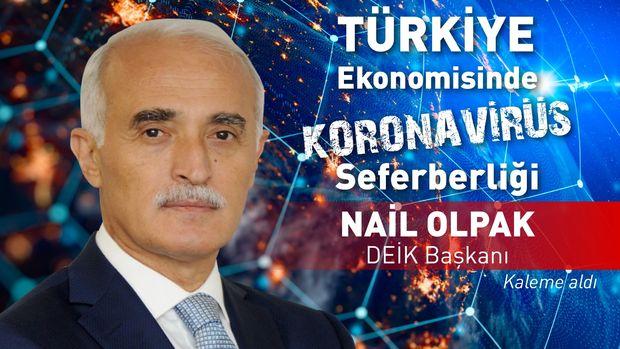 DEİK/ Olpak: Türkiye'nin süreçten en az hasarla çıkacağına inanıyoruz