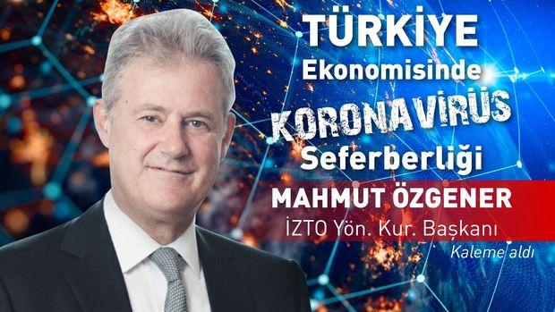 İZTO/ Özgener: Yeni bir dünya ekonomik düzeni bizi bekliyor