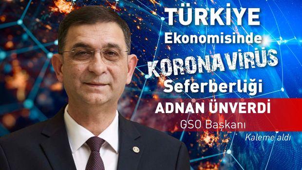 GSO/ Ünverdi: Yeni dünya düzeninde ibre Türkiye'den yana görünüyor