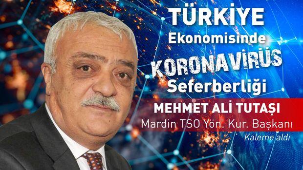 Mardin TSO/ Tutaşı: Pandemi sonrası ticari hayat yeniden şekillenecek