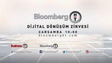 Bloomberg HT, Dijital Dönüşüm Zirvesi'ni 12 Ağustos'ta ge...