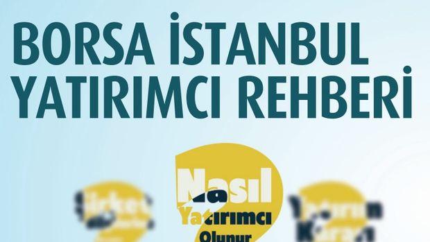 Borsa İstanbul yatırımcı rehberi hazırladı