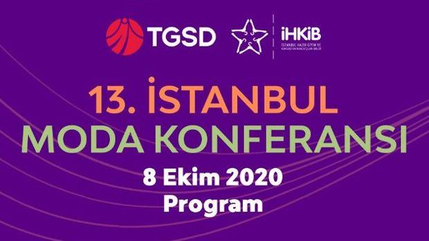 13. İstanbul Moda Konferansı katılımcılarıyla buluşmaya hazırlanıyor