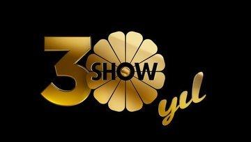 SHOW TV 30. yaşını kutluyor