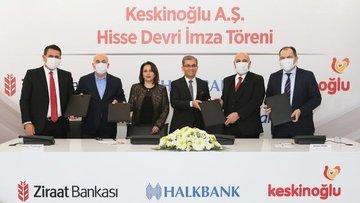 Ziraat ve Halkbank Keskinoğlu'ndaki yüzde 20 hissesini de...