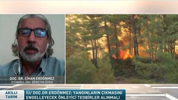 Doç. Dr. Erdönmez: Bu orman yangınları kaderimiz değildi, bas bas bağırarak geldi